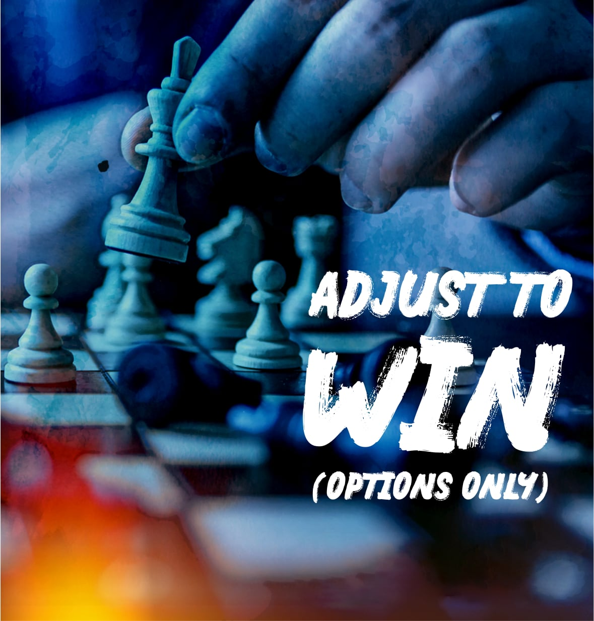 Adjust to Win (Options Only)