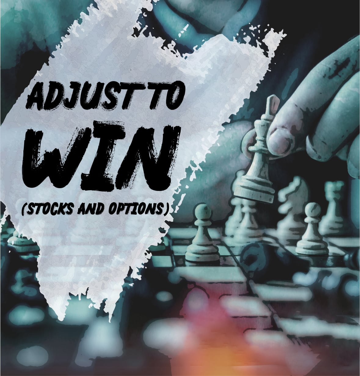 Adjust to Win (Stocks & Options)